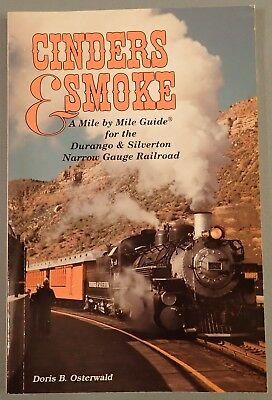 Cinders and Smoke – A Mile Guide for the Durango and Silverton Narrow Gauge Rail