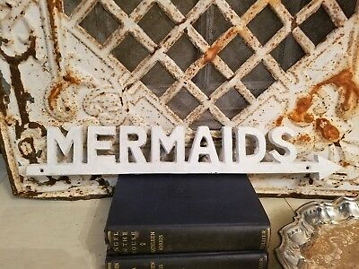 old Chippy WhiTe MeTal MeRmaiDs sign wall plaque shabby words