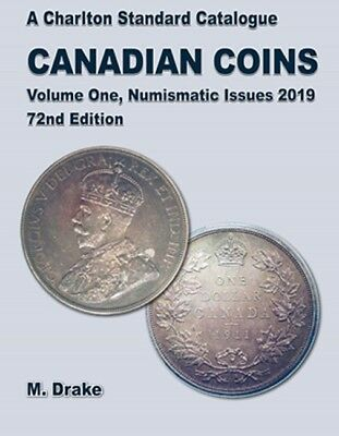 New 2019 Charlton Catalog Canada Canadian Coins Vol 1 Numismatic Issues 72nd Ed