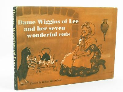 DAME WIGGINS OF LEE AND HER SEVEN WONDERFUL CATS - Ruskin, John. Illus. by Broom