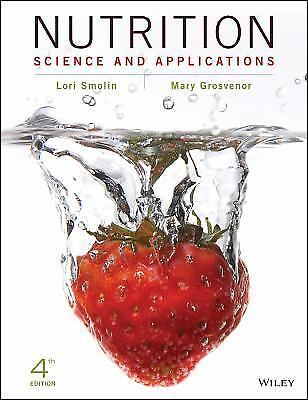 PDF  Nutrition : Science and Applications by Smolin and Mary B. Grosvenor (2016)