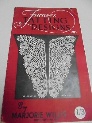 Furness Tatting Designs How to and 10 projects to learn By M Willis Tatting Book