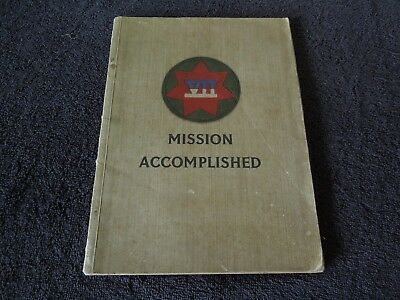 WWII Unit History VII Corps Mission Accomplished SIGNED by Veteran, D-Day, Maps