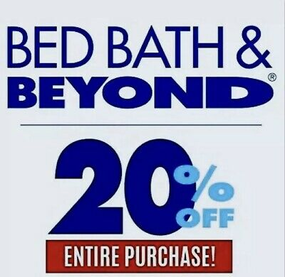 ➡️ TWO DEALS : Bed, Bath & Beyond ~ 20% OFF ENTIRE Purchase + $25 OFF $100