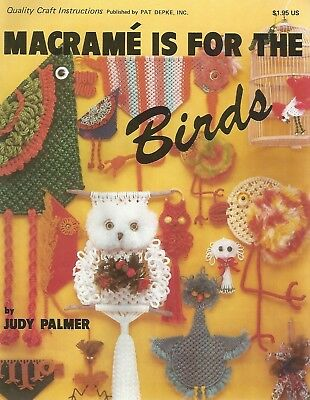 Macrame is for the Birds Judy Palmer Instruction Patterns 1979 Booklet NEW