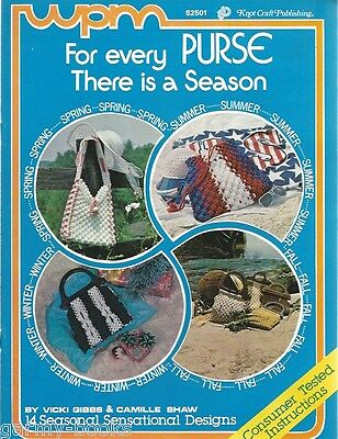For Every Purse there is a Season Macrame Vintage Pattern Instruction Book NEW
