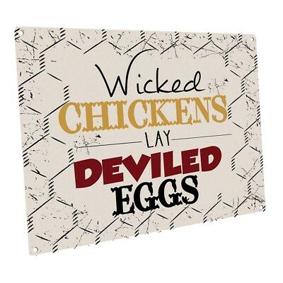 Wicked Chickens Lay Deviled Eggs Metal Sign; Wall Decor for Farm and Country