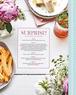 The Southern Living Party Cookbook: A Modern Guide to Gathering Hardcover, 2018)