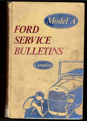 Model A Ford Service Bulletins Complete 1928 1929 1930 1931