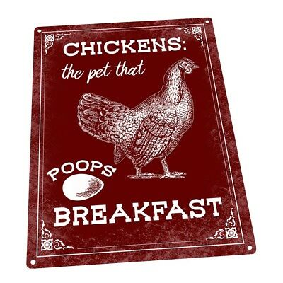 Red Chickens: The Pet That Poops Breakfast Metal Sign; Wall Decor for Farm