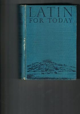 Latin For Today School Book Hard Cover;No Dj;1928? Ginn And Co;