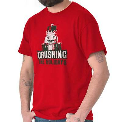 Christmas Nutcracker Crushing The Holidays Funny Xmas Joke T Shirt Tee