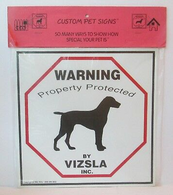 "Warning Property Protected By Vizsla Dog 11"" X 11"" Plastic Sign"