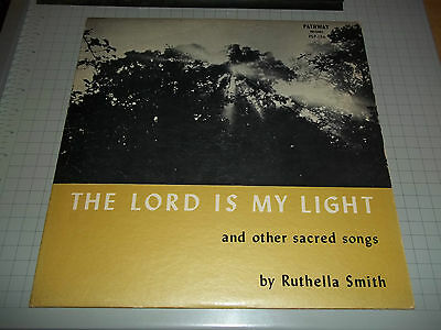 The Lord Is My Light & Other Sacred Songs By Ruthella Smith Rare Gospel Vinyl LP