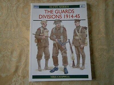 Osprey Military Elite Series 61 The Guards Divisions 1914-45 British Army