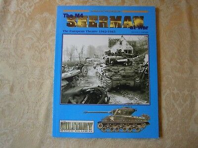 Armor at War Series The M4 Sherman at War The European Theatre 1942-1945
