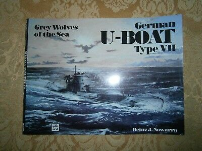 Schiffer Military History Vol 63 German U-Boat Type VII Grey Wolves of the Sea