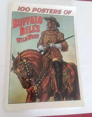 100 Posters of Buffalo Bill's Wild West by Jack Rennert Darien House NY Colorful