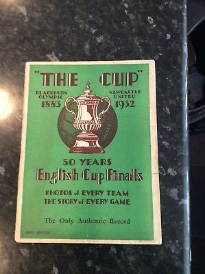 The Cup Brochure 1883 - 1932 - 50 English Fa Cup Finals Newcastle 1932 Record