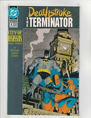 Deathstroke the Terminator (1991) #8 VF/NM 9.0 DC Comics Batman,City Assassins