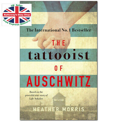 The Tattooist Of Auschwitz - Heather Morris Paperback *BRAND NEW*