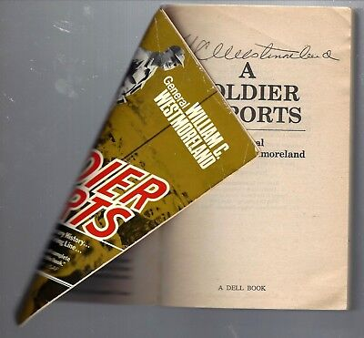 AUTOGRAPHED General WC Westmoreland Book:A Soldier Reports,(sent to me w/ patch)