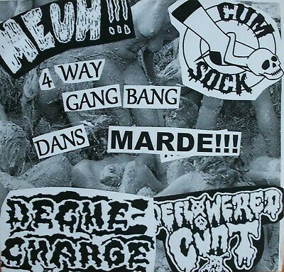 "DECHE CHARGE / CUM SOCK / DEFLOWERED CUNT / MEUH! - 4 way spl 7"" noisecore/grind"