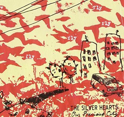 The Silver Hearts-Our Precious City (US IMPORT) CD NEW