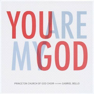 Princeton Church of God Mas...-You Are My God (feat. Gabriel (US IMPORT) CD NEW