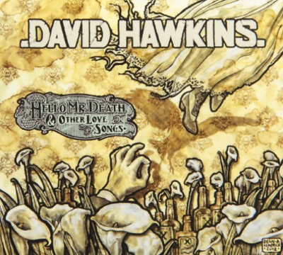 David Hawkins-Hello Mr. Death & Other Love Songs (US IMPORT) CD NEW