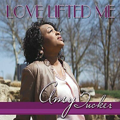 Amy Tucker-Love Lifted Me (US IMPORT) CD NEW