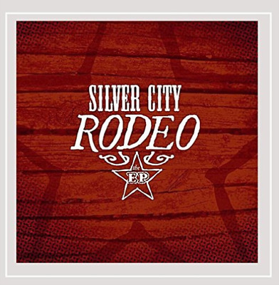 Silver City Rodeo-E.P. (CD-RP) (US IMPORT) CD NEW