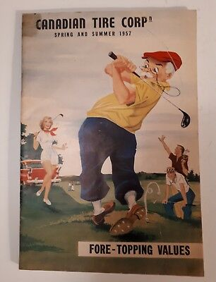 """Rare Canadian """"canadian Tire Corp. 1957 Spring And Summer"""" Catalogue- Excellent"""