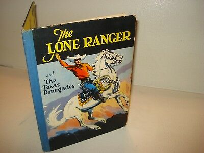 1938 THE LONE RANGER AND THE TEXAS RENEGADES Fran Striker Illustrated Ted Horn