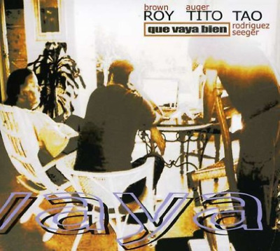 Roy Brown, Tito Auger & Tao...-Que Vaya Bien (US IMPORT) CD NEW