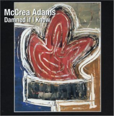 McCrea Adams-Damned if I Know (US IMPORT) CD NEW