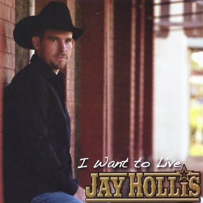 Jay Hollis-I Want to Live (US IMPORT) CD NEW