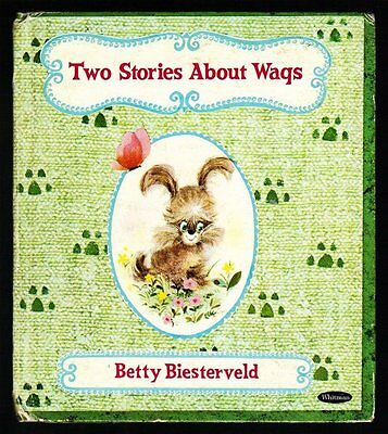 TWO STORIES ABOUT WAGS ~ Biesterveld ~ Vintage 1966 Children's Tell A Tale Book