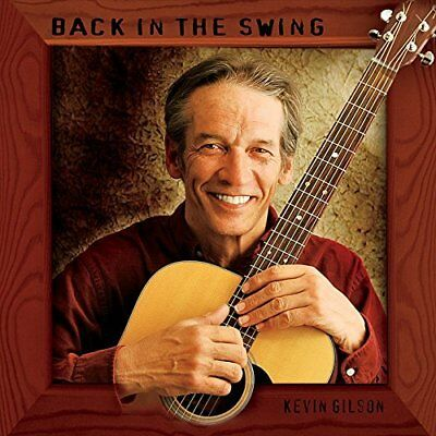 Kevin Gilson-Back in the Swing (US IMPORT) CD NEW