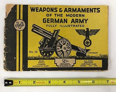 WW2 Weapons & Arnaments Of The Modern German Army Bernards Ref Book No.18 1940's