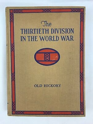 WWI 30th Infantry Division Unit History - Old Hickory