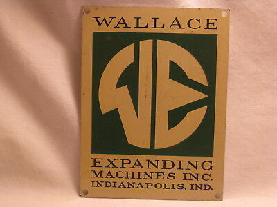 "vintage WALLACE EXPANDING MACHINES metal sign plaque ID tag  4.5"" WE logo"