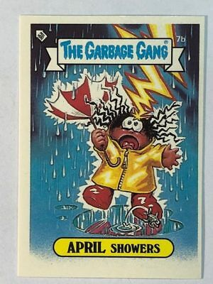 The Garbage Gang Australia Card Sticker Garbage Pail Kids 7b April Showers 1985