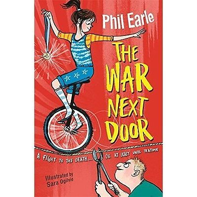 The War Next Door by Phil Earle (Paperback, 2016)-G069
