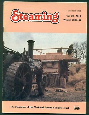 STEAMING- MAGAZINE OF THE NATIONAL TRACTION ENGINE TRUST- 1986/7. VOL 30   No 1