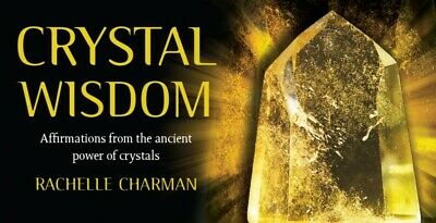 IC: Crystal Wisdom: Affirmations From the Ancient Power of Crystals