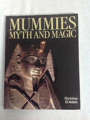MUMMIES MYTH AND MAGIC Christine El Mahdy Paperback Book