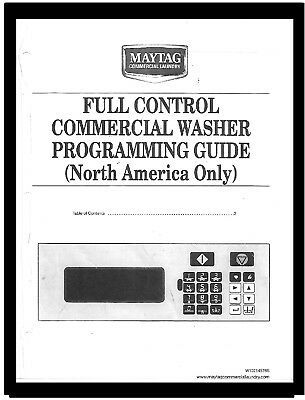 Maytag  Commercial  Washer  Programming  Guide  For  Models:  Mfs