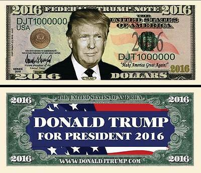 Donald Trump for President 2016 Fake Funny Money Novelty Note #1 + FREE SLEEVE