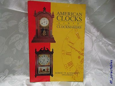 Book – American clock and clockmakers by Robert Harriett Swedberg